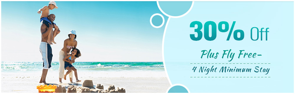 30% offer + Fly Free on 4 Night Minimum Stay